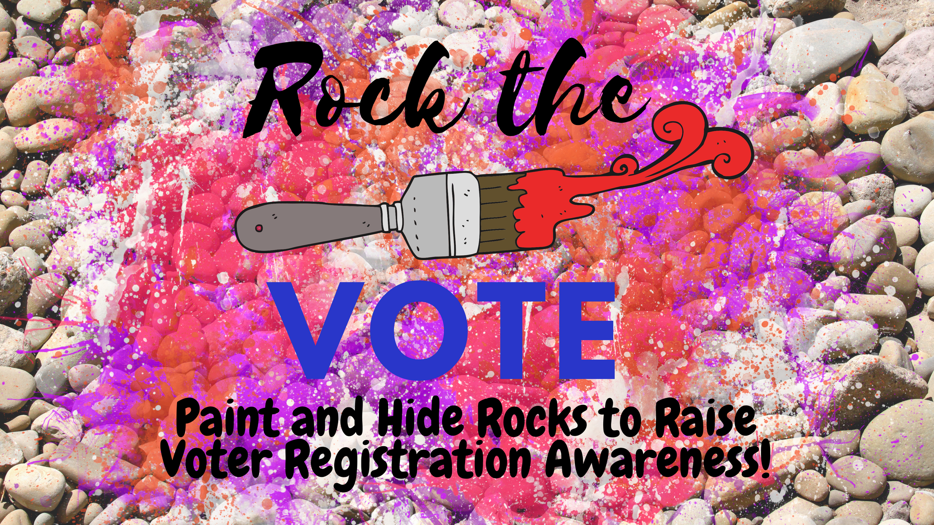 Rock the Vote Rock Painting Project