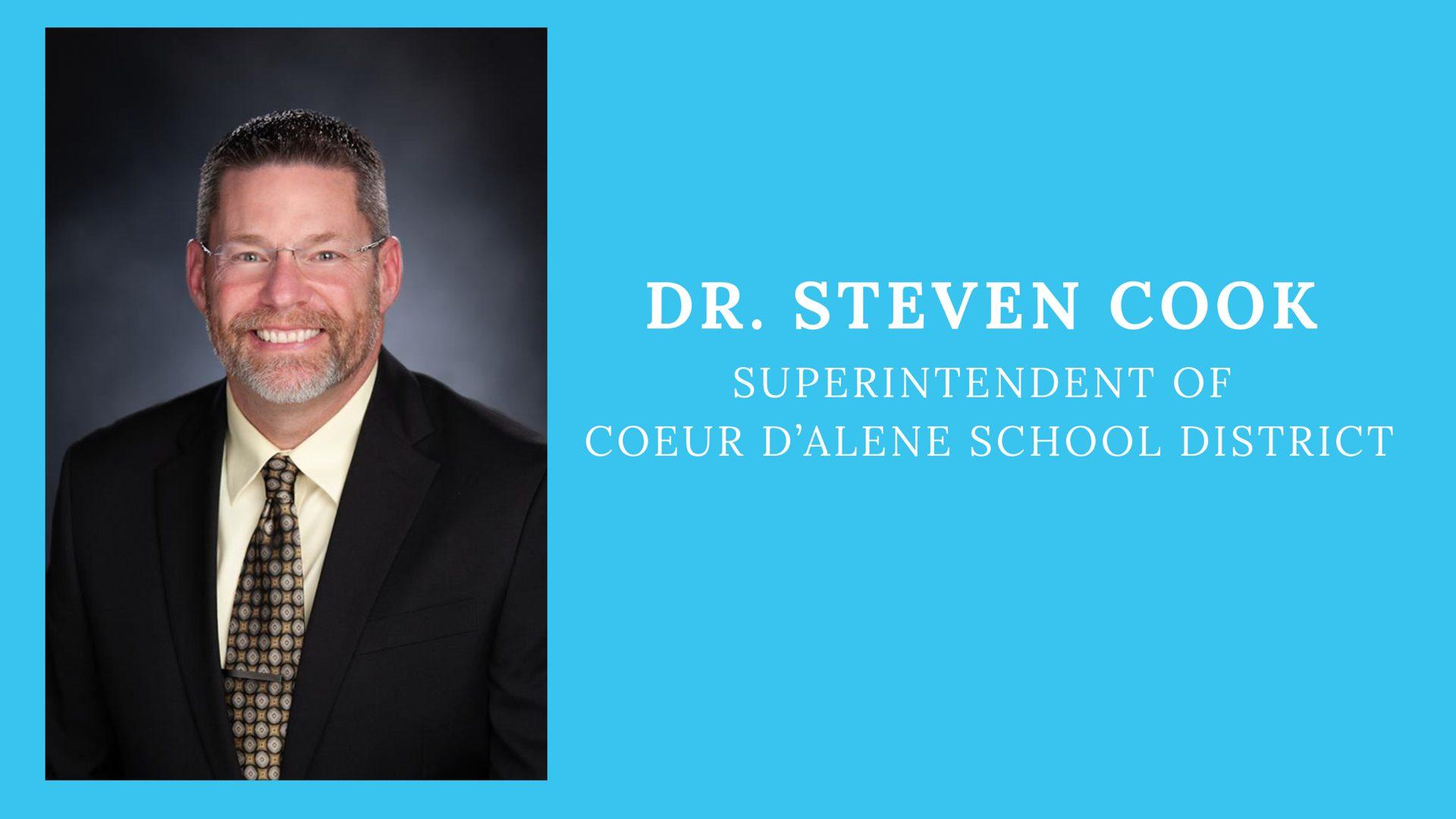 Dr. Steven Cook, Superintendent, Coeur d'Alene School District