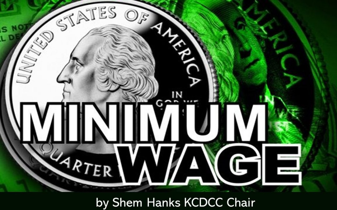 KCDCC supports House Bill 55 which incrementally increases the minimum wage
