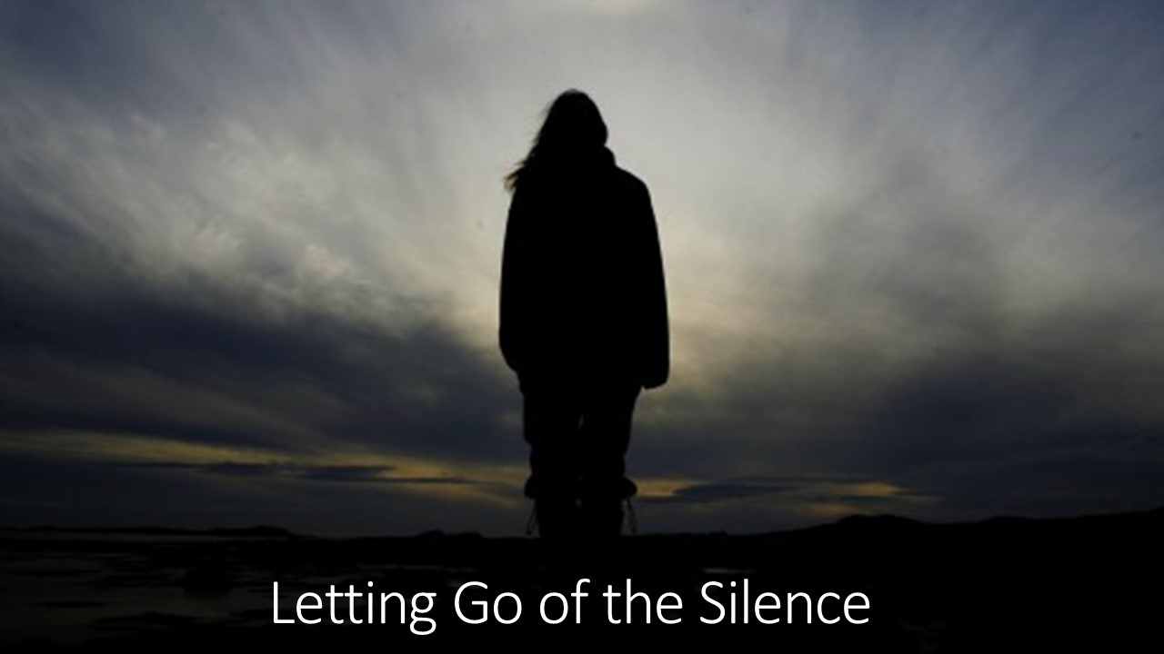 Letting Go of the Silence