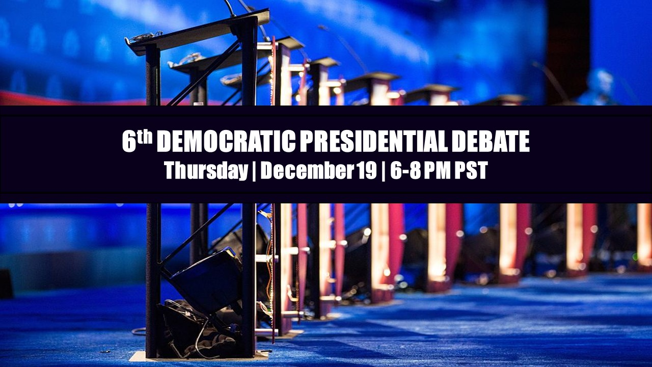 6th Democratic Presidential Primary Debate