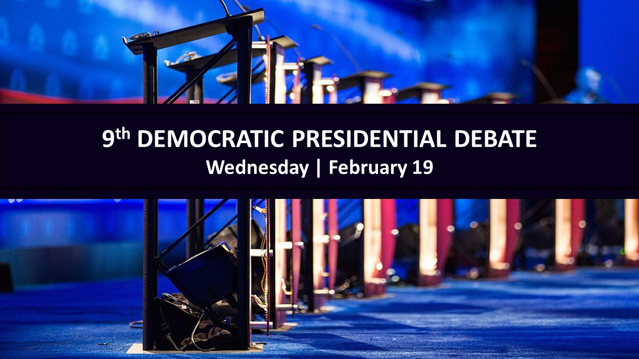 9th Democratic Presidential Primary Debate