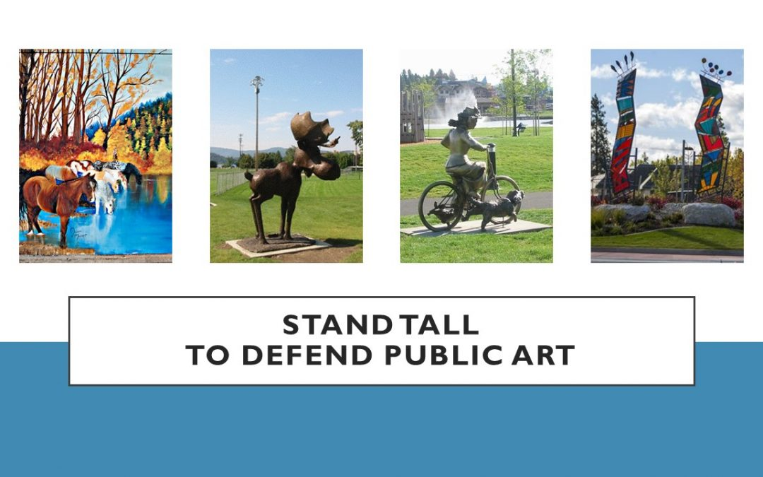 Stand Tall to Defend Public Art