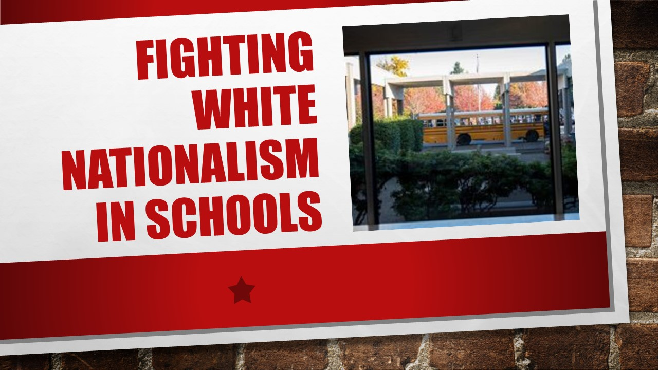 Fighting White Nationalism in Schools