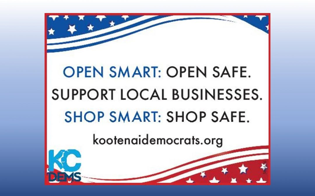 Open Smart. Shop Smart. Dems Support Local Businesses.