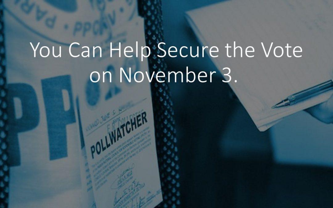 Help Secure the Vote on November 3.