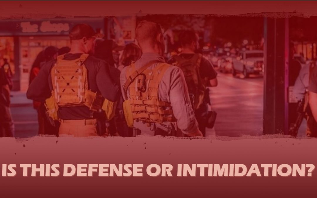 Is this defense or intimidation?