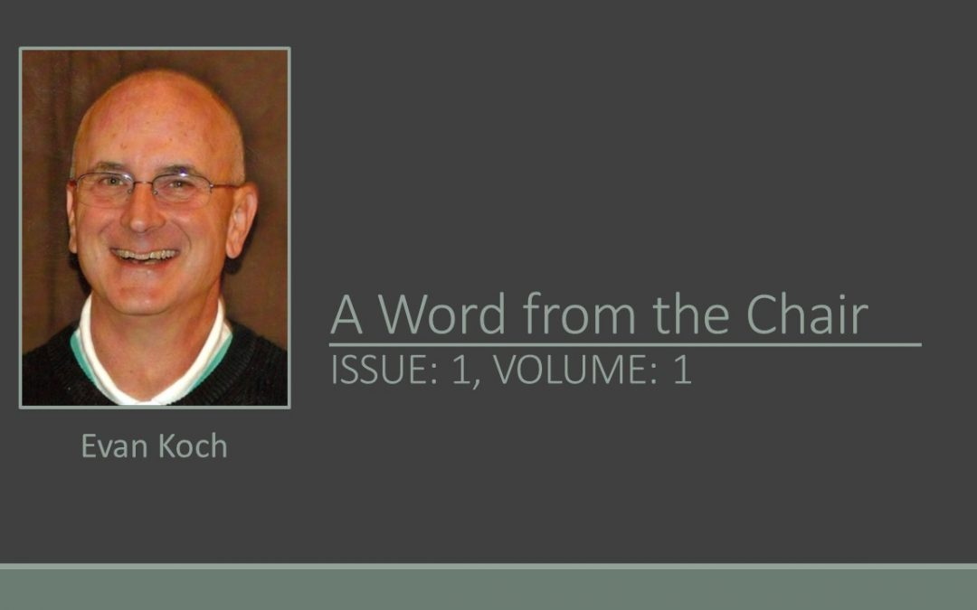 A Word from the Chair, Issue 1, Volume 1