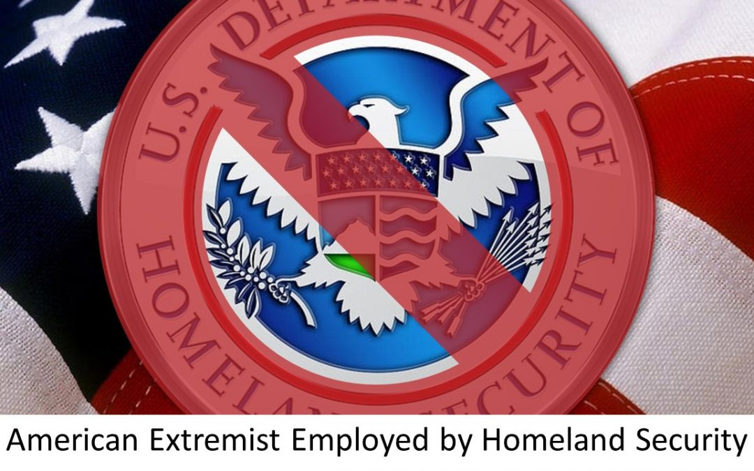 Neo-Nazi leader…worked for Homeland Security