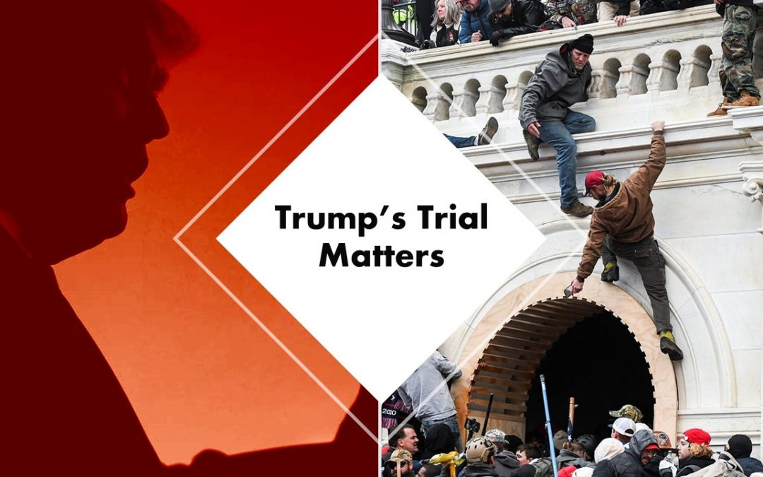 Trump's Trial Matters Regardless of Outcome