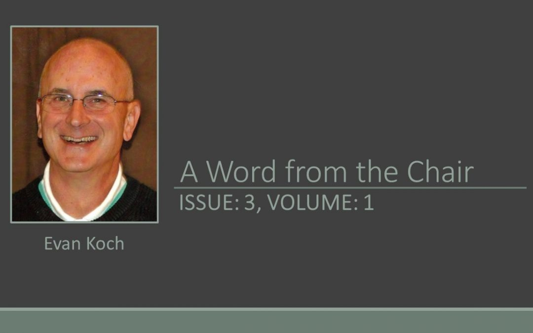 A WORD FROM THE CHAIR, ISSUE 3, VOLUME 1