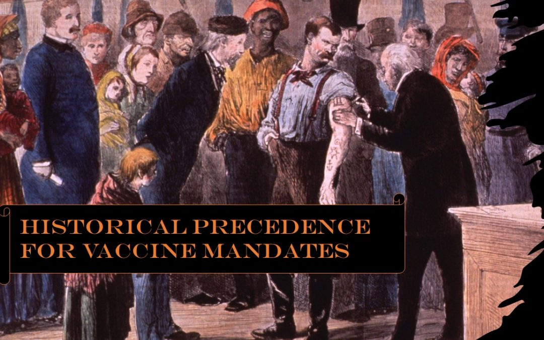 Vaccine Mandates Have Strong Precedent