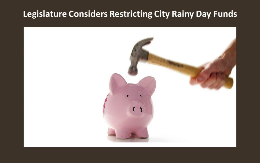 Legislature sets eyes toward restricting city rainy day funds